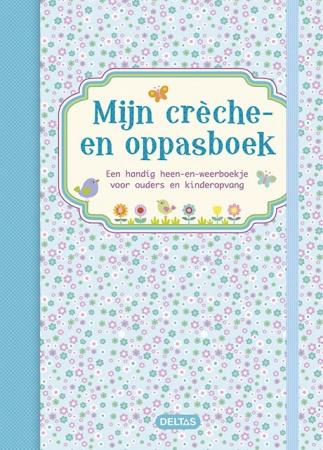 Deltas<br> Mijn Crèche En Oppasboek Blauw