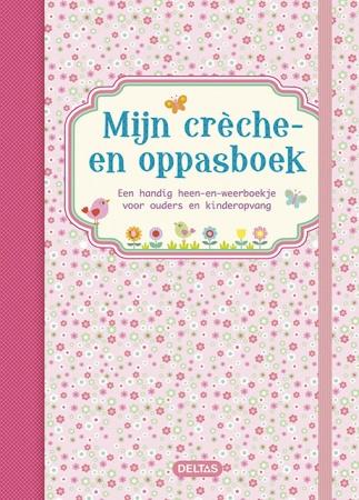 Deltas<br> Mijn Crèche En Oppasboek Roze