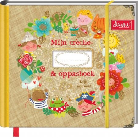 Dushi<br> Mijn Crèche En Oppasboek