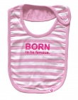 Born To Be Famous Slabber Roze Stripe