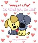 Leopold Woezel & Pip Ik Vind Jou Zo Lief